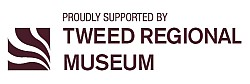 Supported by Tweed Regional Museum